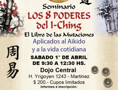 2017-04-01 | Seminario | Los 8 Poderes del I-Ching